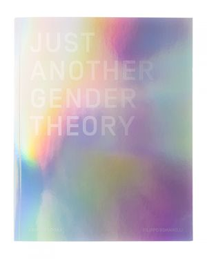 Just Another Gender Theory - Photobook